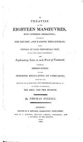 A treatise on the eighteen manœuvres. Likewise, observations on the interior regulation of companies