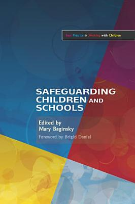 Safeguarding Children and Schools