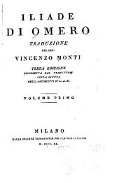 Iliade di Omero: volume primo [-secondo], Volume 1