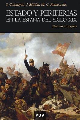 Estado y periferias en la Espa  a del siglo XIX PDF
