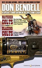 Matched Colts / Blazing Colts