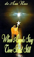 When Angels Sing  Time Stood Still PDF