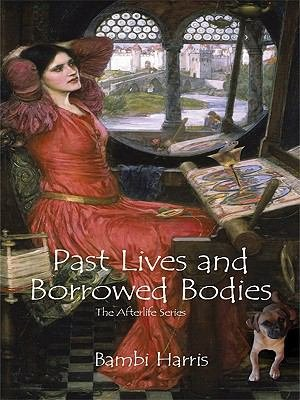Past Lives and Borrowed Bodies PDF