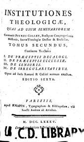 Institutiones theologicae: quas ad usum seminariorum e propriis suis praelectionibus, Volume 7