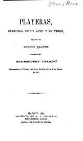 Playeras: zarzuela en un acto y en verso