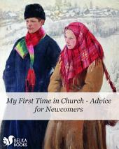 My First Time in Church - Advice for Newcomers