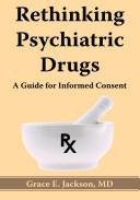 Rethinking Psychiatric Drugs