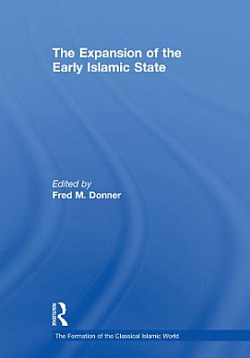 The Expansion of the Early Islamic State