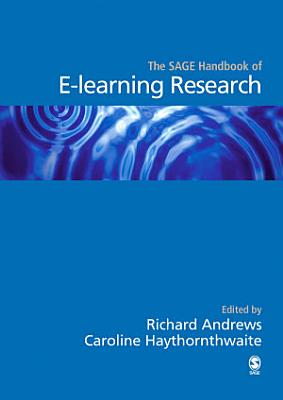 The SAGE Handbook of E learning Research PDF