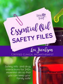 Essential Oil Safety Files PDF
