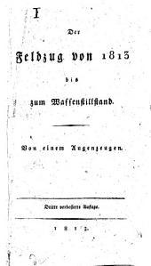 Der Feldzug von 1813 bis zum Waffenstillstand