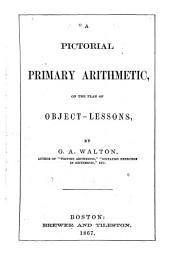 A Pictorial Primary Arithmetic: On the Plan of Object-lessons