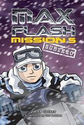 Mission 5: Subzero