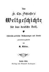 Fr. Chr. Schlosser's Weltgeschichte für das deutsche Volk: Band 1