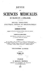 Revue des sciences médicales en France et à l'étranger: recueil trimestriel analytique, critique et bibliographique, Volume6