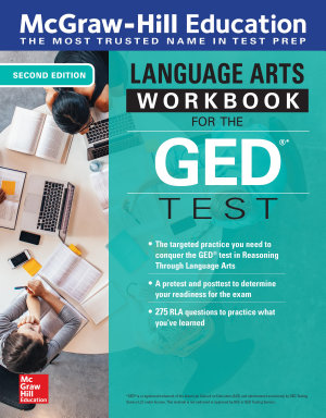 McGraw Hill Education Language Arts Workbook for the GED Test  Second Edition
