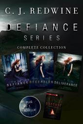 Defiance Series Complete Collection: Defiance, Deception, Deliverance, Outcast