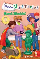 Calendar Mysteries #3: March Mischief