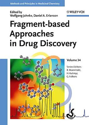 Fragment-based Approaches in Drug Discovery