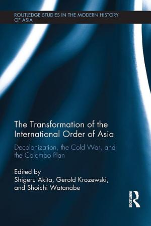 The Transformation of the International Order of Asia PDF
