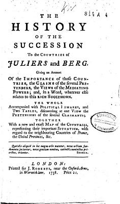 The History of the Succession to the Countries of Juliers and Berg      PDF