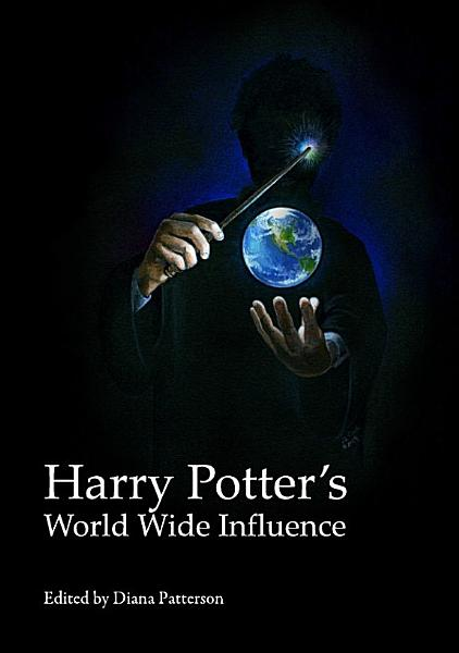 Harry Potter   s World Wide Influence