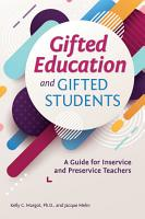 Gifted Education and Gifted Students PDF