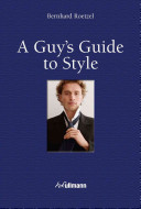 Download A Guy s Guide to Style Book
