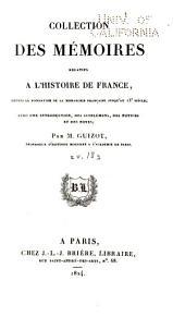 Collection des mémoires relatifs à l'histoire de France depuis la fondation de la monarchie française jusqu'au 13e siècle: Avec une introduction, des supplémens, des notices et des notes, Volume18