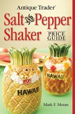 Antique Trader Salt And Pepper Shaker Price Guide