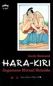 Hara-kiri: Japanese Ritual Suicide