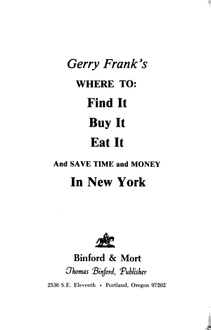 Gerry Frank's Where to Find It, Buy It, Eat It and Save Time and Money in New York