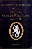 History of the Defenders of the Philippines Guam and Wake Islands 1941 1945 PDF