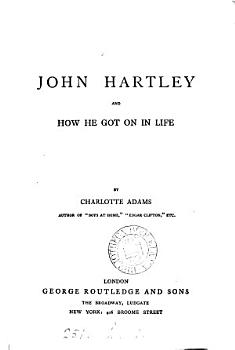 John Hartley  and how he got on in life PDF