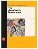 Art of the Twentieth Century: 1900-1919, the avant-garde movements