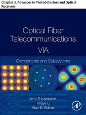 Optical Fiber Telecommunications VIA: Chapter 3. Advances in Photodetectors and Optical Receivers, Edition 6