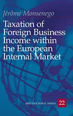 Taxation of Foreign Business Income Within the European Internal Market PDF