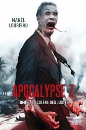 Apocalypse Z T03: La Colère des Justes