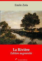 La Rivière: Nouvelle édition augmentée