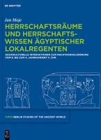 Herrschaftsr  ume und Herrschaftswissen   gyptischer Lokalregenten PDF
