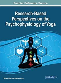 Research Based Perspectives on the Psychophysiology of Yoga Book