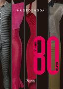 The  80s  Museo de la Moda PDF