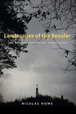 Landscapes of the Secular