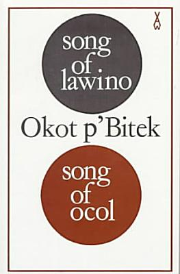 Song of Lawino   Song of Ocol PDF