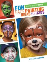 Fun Face Painting Ideas for Kids PDF