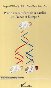 Peut-on se satisfaire de la natalité en France et en Europe ?