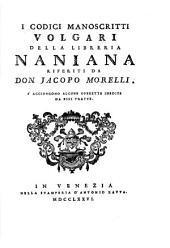 I codici manoscritti volgari della libreria Naniana