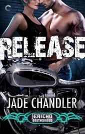 Release: A Dark, Erotic Motorcycle Club Romance