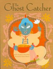 Ghost Catcher: A Bengali Folktale