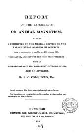 Report of the experiments on animal magnetism made by a committee of the medical section, tr. by J.C. Colquhoun